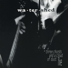 Three Chords and a Cloud of Dust - Live (Live) - Watershed