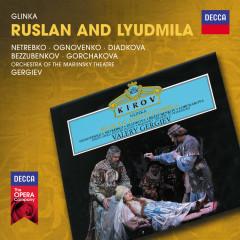 Glinka: Ruslan and Lyudmila - Anna Netrebko, Vladimir Ognovienko, Larissa Diadkova, Gennadi Bezzubenkov, Galina Gorchakova