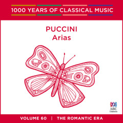 Puccini: Arias (1000 Years of Classical Music, Vol. 60) - Antoinette Halloran, Rosario La Spina, Queensland Symphony Orchestra, Stephen Mould