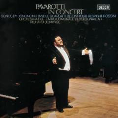 Pavarotti in Concert - Luciano Pavarotti, Orchestra del Teatro Comunale di Bologna, Richard Bonynge