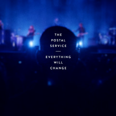 The District Sleeps Alone Tonight / Natural Anthem (Live) - The Postal Service