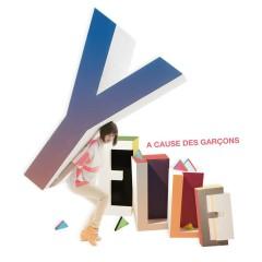 A Cause Des Garçons - Yelle