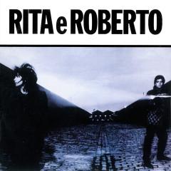 Rita E Roberto - Rita Lee, Roberto De Carvalho