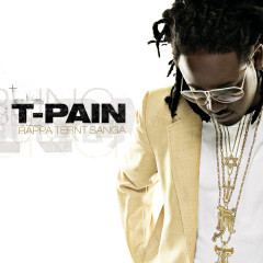 Rappa Ternt Sanga (Expanded Edition) - T-Pain