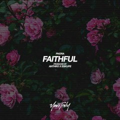 Faithful - Phora