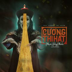 Cương Thi Hát (Cương Thi Biến OST) (Single) - Phạm Hồng Phước