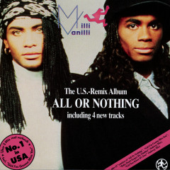 All Or Nothing US Remix Album - Milli Vanilli