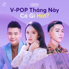 V-POP Tháng 2 Có Gì Hot? - Various Artists