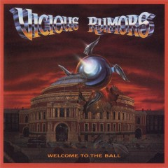 Welcome To The Ball - Vicious Rumors