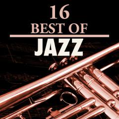 16 Best of Jazz - Various Artists