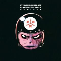 Everything Changes (feat. Mattie Safer) [Remixes] - PBR Streetgang, Mattie Safer