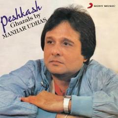 Peshkash - Manhar Udhas