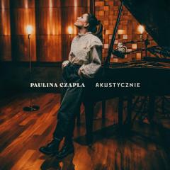 Akustycznie - Paulina Czapla