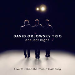 one last night - Live at Elbphilharmonie