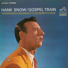 Gospel Train - Hank Snow