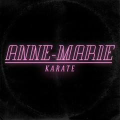 Karate - Anne-Marie