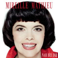 Nah bei dir - Mireille Mathieu