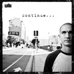 Continue - Wax