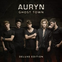 Ghost Town (Deluxe Edition) - Auryn