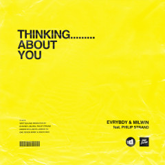 Thinking About You - EVRYBDY, Milwin, Philip Strand