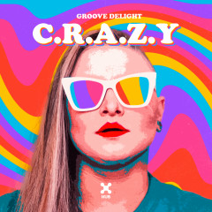 C.R.A.Z.Y - Groove Delight