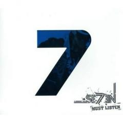 Must Listen - Se7en