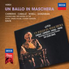 Verdi: Un Ballo In Maschera - Montserrat Caballe, Jose Carreras, Ingvar Wixell, Sona Ghazarian, Chorus of the Royal Opera House, Covent Garden