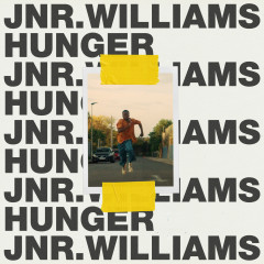 Hunger - JNR WILLIAMS