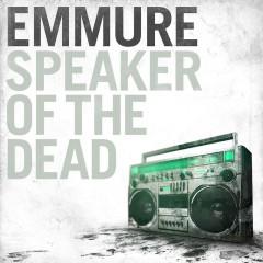 Speaker Of The Dead - Emmure