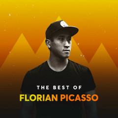 Những Bài Hát Hay Nhất Của Florian Picasso