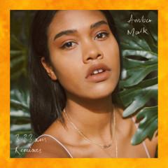 3:33am (Remixes) - Amber Mark