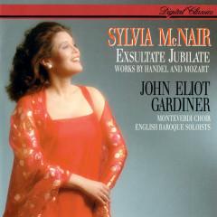 Mozart: Exsultate Jubilate / Handel: Silete venti; Laudate pueri Dominum - Sylvia McNair, English Baroque Soloists, John Eliot Gardiner