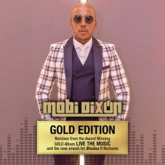 Live the Music (Gold Edition) - Mobi Dixon