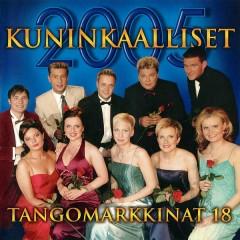 Tangomarkkinat 18 - 2005 Kuninkaalliset