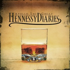 Hennessy Diaries - Apollo The Great