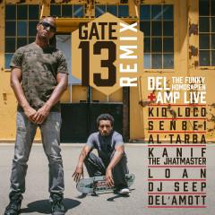 Gate 13 Remix - Del the Funky Homosapien, Amp Live