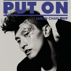PUT ON - Jason Chan
