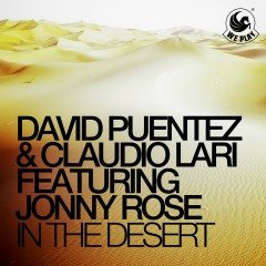 In the Desert (feat. Jonny Rose) - David Puentez, Claudio Lari