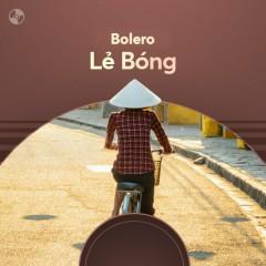 Lẻ Bóng - Tuyệt Phẩm Bolero