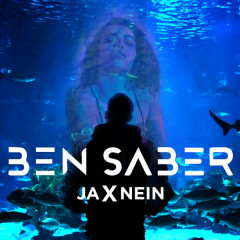 JAxNEIN - Ben Saber