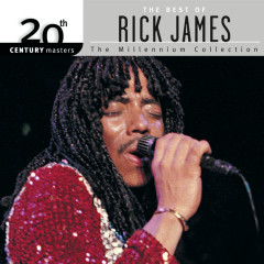 20th Century Masters: The Millennium Collection: Best Of Rick James - Rick James