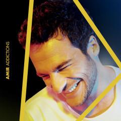 Addictions (Deluxe Edition) - Amir