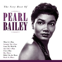 The Very Best Of Pearl Bailey - Pearl Bailey