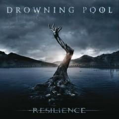 Resilence - Drowning Pool