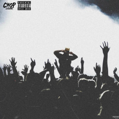 Chop Is King - Young Chop