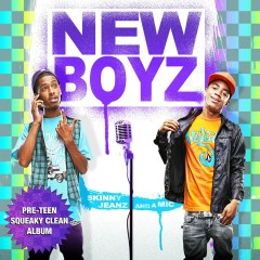 Skinny Jeanz And A Mic (Pre-Teen Squeaky Clean) - New Boyz
