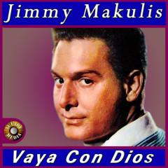 Vaya Con Dios - Jimmy Makulis