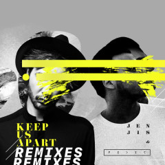 Keep Us Apart (Remixes)