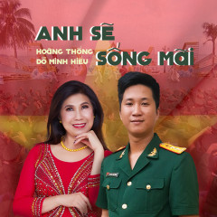 Anh Sẽ Sống Mãi (Single) - Hoàng Thống