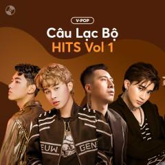 Câu Lạc Bộ Hits Vol 1